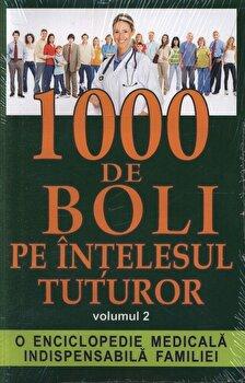 1000 de boli pe intelesul tuturor, Vol. 2/*** imagine elefant.ro 2021-2022
