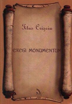 Exegi monumentum/Titus Crisciu poza cate