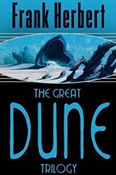 The Great Dune Trilogy: Dune, Dune Messiah, Children of Dune/Frank Herbert poza cate