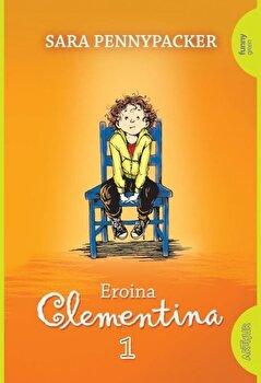 Eroina Clementina (1)/Sara Pennypacker