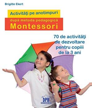 Activitati de sezon dupa pedagogia Montesorii/*** imagine elefant.ro 2021-2022