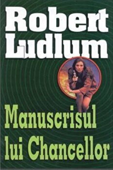 Manuscrisul lui Chancellor/Robert Ludlum imagine