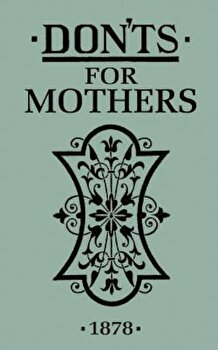 Don'ts for Mothers, Hardcover/Anonymous imagine