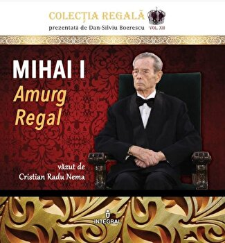 Mihai I. Amurg regal. Album foto/Cristian Radu Nema imagine elefant.ro 2021-2022