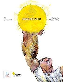 Greuceanu/Petre Ispirescu