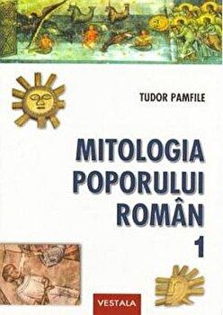 Mitologia poporului roman/Tudor Pamfile