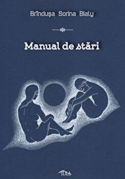 Manual de stari/Brindusa Sorina Bialy imagine elefant.ro 2021-2022