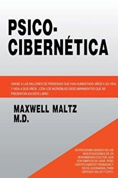 Psico Cibernetica, Paperback/Maxwell Maltz poza cate