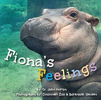 Fiona's Feelings, Hardcover/Cincinnati Zoo and Botanical Garden image0