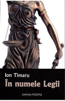 In numele legii/Ion Timaru poza cate