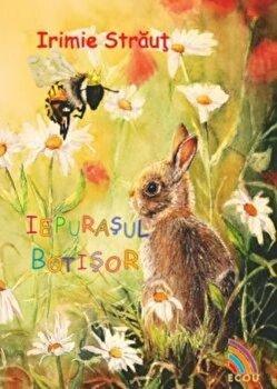 Iepurasul botisor/Irimie Straut