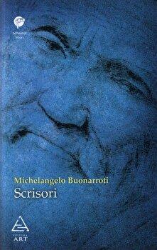 Scrisori/Michelangelo Buonarroti imagine