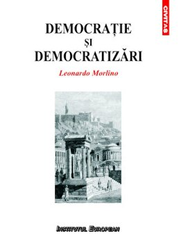Democratie si democratizari/Leonardo Morlino imagine