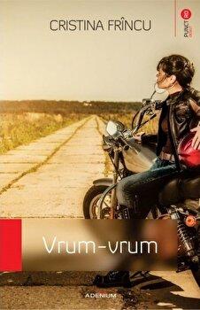 Vrum-vrum/Cristina Frincu imagine