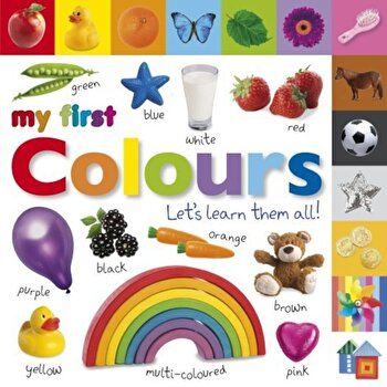 My First Colours Let's Learn Them All/*** poza cate