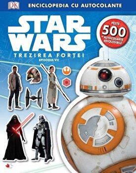 Star Wars. Trezirea Fortei - Episodul VII. Enciclopedia cu autocolante/*** poza cate