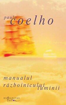 Manualul razboinicului luminii/Paulo Coelho imagine elefant.ro 2021-2022