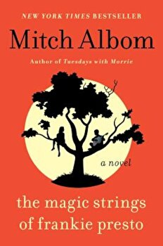 The Magic Strings of Frankie Presto, Paperback/Mitch Albom image0
