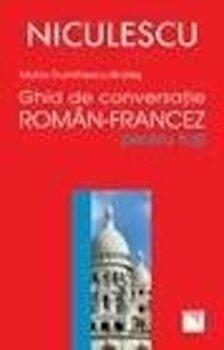 Ghid de conversatie roman-francez pentru toti/Maria Dumitrescu-Brates imagine elefant.ro 2021-2022