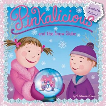 Pinkalicious and the Snow Globe, Paperback/Victoria Kann imagine