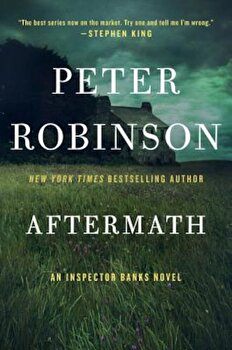 Aftermath: An Inspector Banks Novel, Paperback/Peter Robinson poza cate