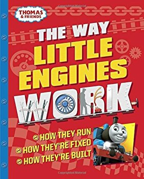 The Way Little Engines Work (Thomas & Friends), Hardcover/Chris Oxlade poza cate