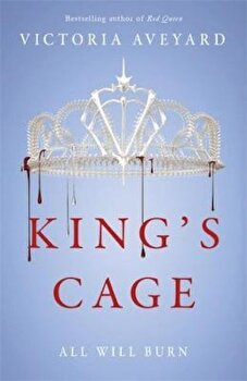 King's Cage, Paperback/Victoria Aveyard poza cate