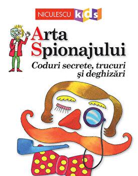 Coperta Carte Arta Spionajului. Coduri secrete, trucuri si deghizari