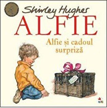 ALFIE. Alfie si cadoul surpriza-Shirley Hughes imagine