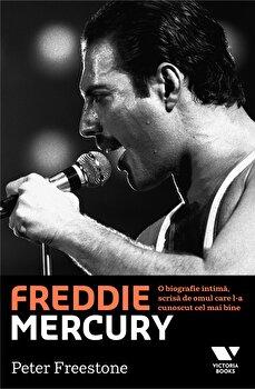 Coperta Carte Freddie Mercury. O biografie intima, scrisa de omul care l-a cunoscut cel mai bine