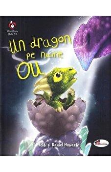 Un dragon pe nume OU/Heidi Howarth, Daniel Howarth