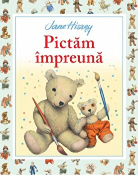 Pictam impreuna/Jane Hissey