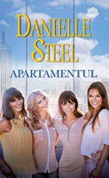 Apartamentul/Danielle Steel