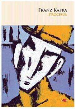 Procesul/Franz Kafka imagine