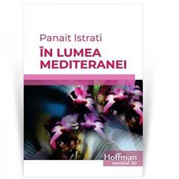 In lumea Mediteranei/Panait Istrati poza cate