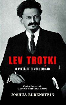 Coperta Carte Lev Trotki - O viata de revolutionar