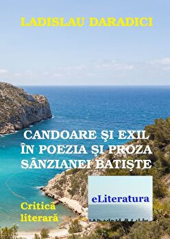 Candoare si exil in poezia Sanzaianei Batiste/Ladislau Daradici imagine elefant 2021