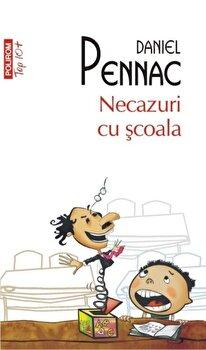 Imagine Necazuri Cu Scoala (top 10+) - daniel Pennac