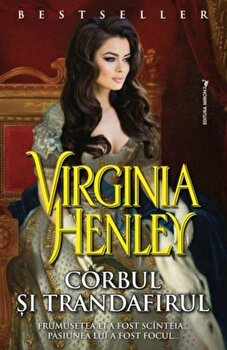 Corbul si trandafirul/Virginia Henley