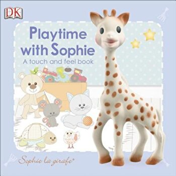 Playtime with Sophie, Hardcover/Dawn Sirett poza cate