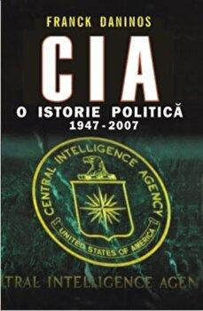 Coperta Carte CIA. O istorie politica 1947-2007