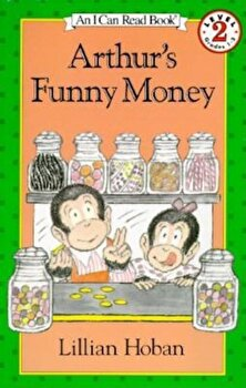 Arthur's Funny Money, Paperback/Lillian Hoban poza cate