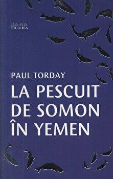 La pescuit de somon in Yemen/Paul Torday poza cate