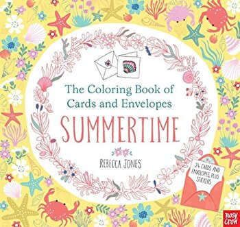 The Coloring Book of Cards and Envelopes: Summertime, Paperback/Nosy Crow poza cate