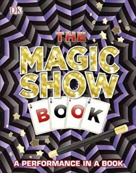 Magic Show Book, Hardcover/DK poza cate