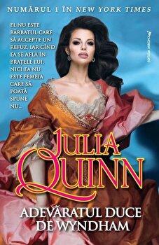 Adevaratul duce de Wyndham/Julia Quinn imagine