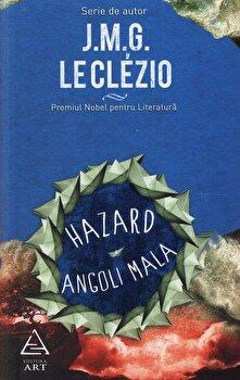 Hazard. Angoli Mala/J.M.G. Le Clezio