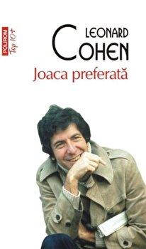 Joaca preferata (editie de buzunar)/Leonard Cohen imagine