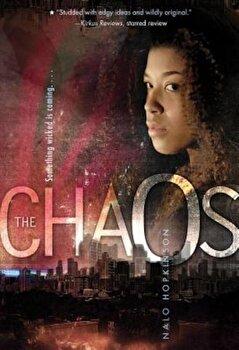 The Chaos, Paperback/Nalo Hopkinson poza cate