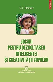 Jocuri pentru dezvoltarea inteligentei si creativitatii copiilor-C.J. Simister imagine